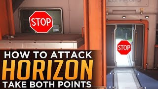 Overwatch: How to ATTACK Horizon Points A & B - Advanced Guide