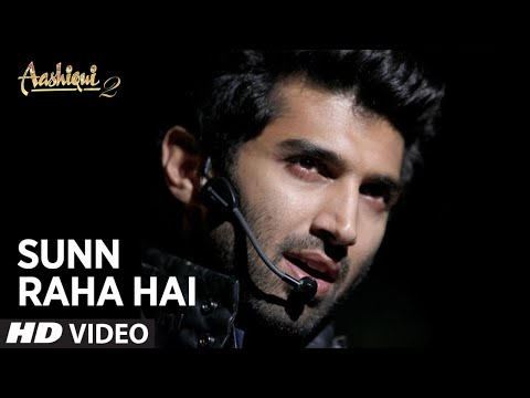 Sunn Raha Hai Na Tu Aashiqui 2 (Official) Video Song  | Aditya...