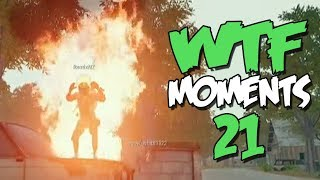YOU LAUGH YOU BURNED - PUBG WTF Funny Moments Ep. 21