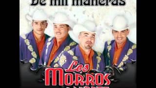 Watch Los Morros Del Norte Que Me Perdone Dios video