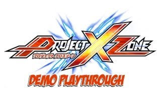Project X - Project X Zone - Demo Playthrough