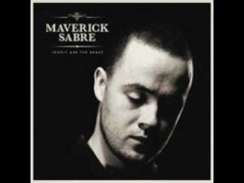 Maverick Sabre - I Can Never Be