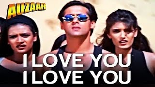 I Love You, I Love You - Auzaar | Salman Khan | Shankar Mahadevan | Anu Malik