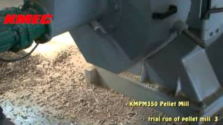 Trial run of kmpm350 pellet mill