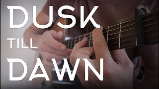 ZAYN - Dusk Till Dawn Ft. Sia // Fingerstyle Guitar Cover - Dax Andreas - FREE TAB