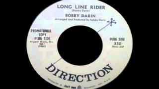 Watch Bobby Darin Long Line Rider video