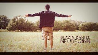 Blazin'Daniel - Neubeginn (Official Audio)