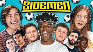 Teens React To Sidemen