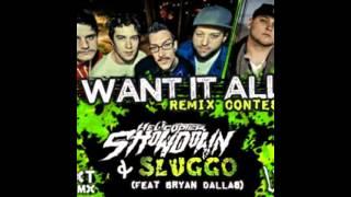 Helicopter Showdown Sluggo I Want It All Dohn Joe Remix