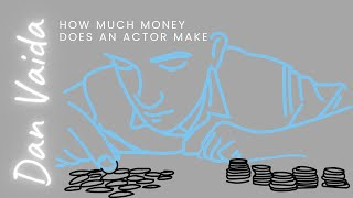 How much money does an actor make