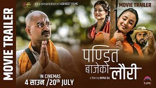 "New Nepali Movie -""Pandit Bajeko Lauri"" Official Trailer || Prabin, Sandhya, Mariska, Bijay"