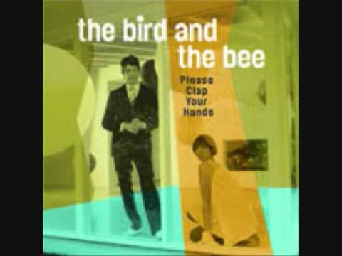 The Bird and the Bee - Man