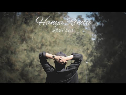 Download HANYA RINDU - LIVE COVER BY ANGGA CANDRA Mp4 baru