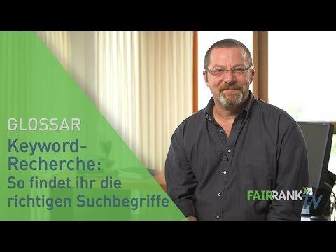 Keyword-Recherche: So findet ihr die richtigen Suchbegriffe | FAIRRANK TV - Glossar