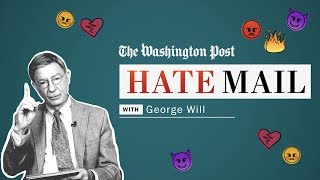 Washington Post columnist George Will reads his hate mail