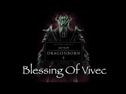 """blessing Of Vivec"" - Skyrim - Dragonborn Dlc Soundtrack (by Jeremy Soule) Video"