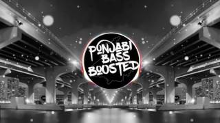 Pav Dharia Na Ja Bass Boosted Latest Punjabi Songs 2017 Punjabi Bass Boosted