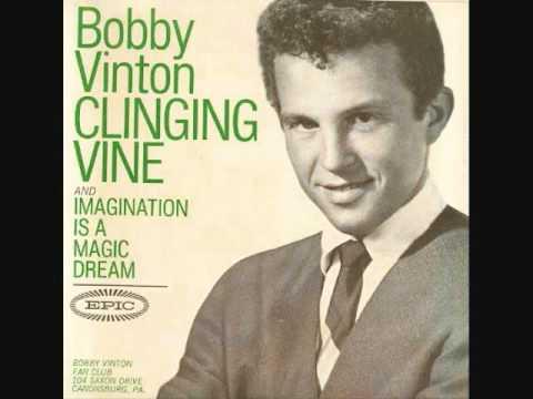 Bobby Vinton - Clinging Vine