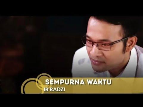 Download SEMPURNA WAKTU - IR RADZI | MV Mp4 baru