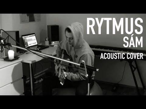 RYTMUS – SÁM ( Acoustic cover )