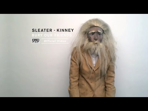 Thumbnail of video Sleater-Kinney - Bury Our Friends (feat. Miranda July)