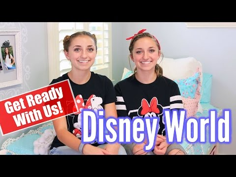 """Get Ready With Us"" Disney World 