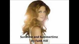 Watch Faith Hill Sunshine And Summertime video