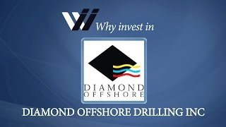 Diamond Offshore Drilling Inc - Why Invest in