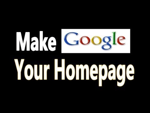 How To Make Google My Homepage In Firefox. Chrome. Safari. Internet