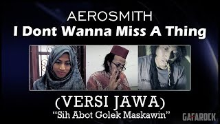 Download Lagu ARMAGEDON ost. Versi Jawa ( Aerosmith - i dont wanna miss a thing ) Gafarock Gratis STAFABAND