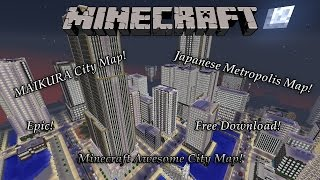 "Minecraft Amazing Japanese Metropolis Map! ""MAIKURA City"" (Free Download)"