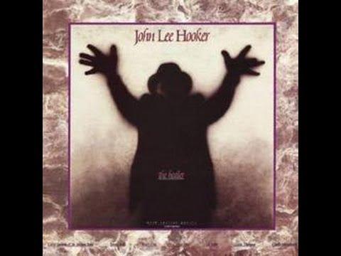 John Lee Hooker - Healer