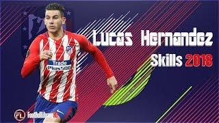 Lucas Hernandez  • France Woldcup 2018 • Defender Skills 2017 2018 | HD