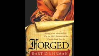 Video: Bible Authors are not who we think they are #Forged - Bart Ehrman