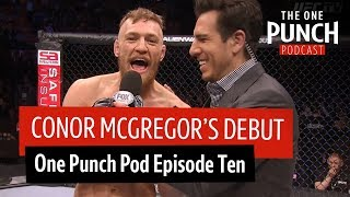 Brad Pickett shares great stories from Conor McGregor's UFC debut in Stockholm | One Punch Pod