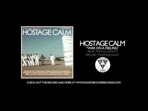 Hostage Calm - War on a Feeling (Official Audio)