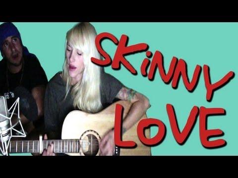 Sarah Blackwood - Skinny Love