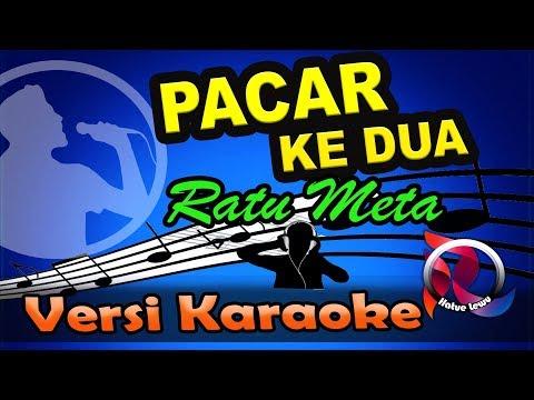 Download PACAR KEDUA - RATU  META   Karaoke Tanpa Vocal Mp4 baru