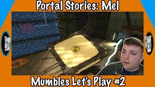 Who Are You! - Portal Stories: Mel Gameplay - Mumbles Let's Play #2
