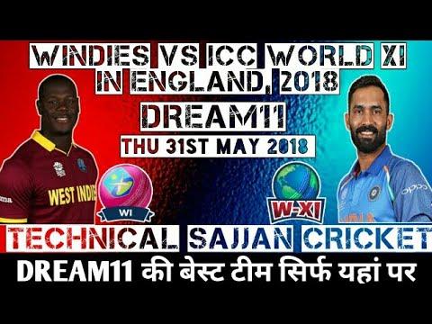 WINDIES VS ICC WORLD XI T20 MATCH 2018 I WI VS W-XI PLAYING11 DREAM11 TEAM