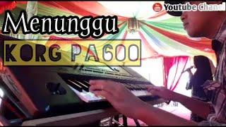 Menunggu    dangdut Korg pa600    Cover By rico dani