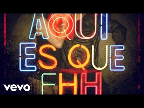 Alexis y Fido - Aqui Es Que Ehh (Lyric Video)