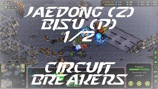 Jaedong (Z) vs Bisu (P) en Circuit Breakers 1/2 - StarCraft BroodWar REMASTERED