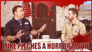 Mike Pitches a Horror Movie