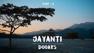 Buxa Jayanti - Dooars || Cinematic Travel FILM || Nikon D750 || GoPro