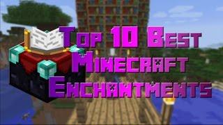 Top 10 Best Minecraft Enchantments
