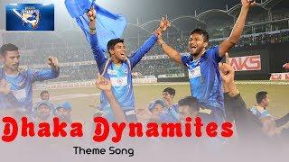 Dhaka Dynamites | Theme Song | BPL New Song | FA Pritom ft Apon | 2017