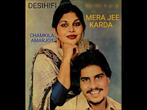 Mera Jee Karda - Amar Singh Chamkila & Amarjot