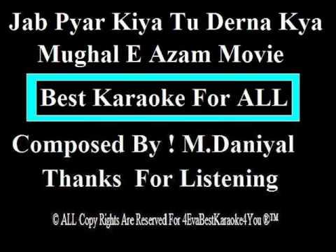 Jab Pyar Kiya Tu Derna Kya ( Karaoke )
