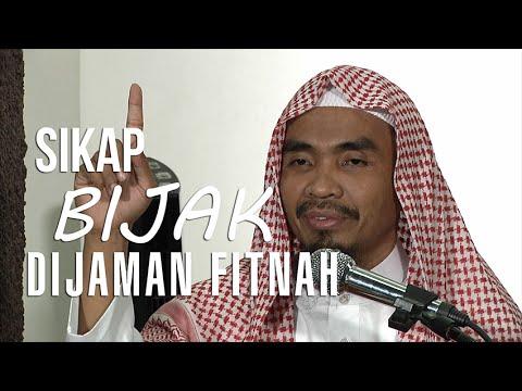 Ceramah Islam : Sikap bijak di jaman fitnah -  Ustadz Abu Qotadah